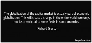 The globalization of the capital market is actually part of economic ...