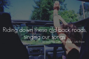 luke bryan # lyrics # music # country music # country # back roads