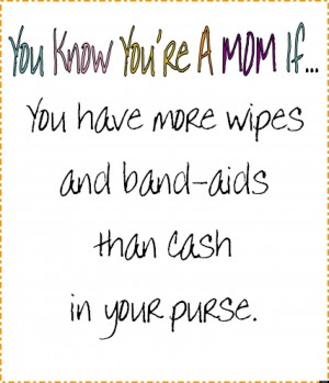 Mommy To Be Quotes O-you-know-if-youre-a-mom-if- ...