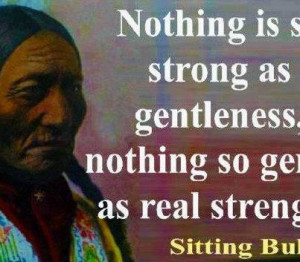 Native American Quotes About Strength