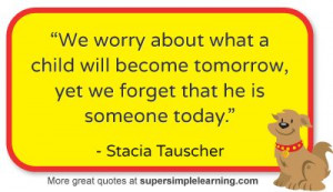 More great quotes about children at www.supersimplelearning.com # ...