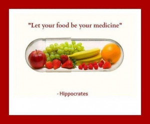 Let Your Food Be Your Medicine