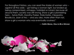 53 notes #feminist quotes #feminism #feminist #caitlin moran