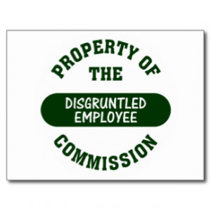 Property of the disgruntled employee commission post cards