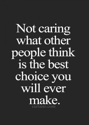 Quotes About Not Caring About Anything Quotes about not caring about