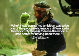 Jim Henson Quotes
