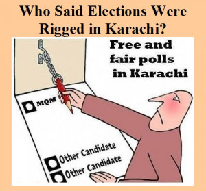 ... Elections were rigged in Karachi, an apt cartoon - Pakistan Elections