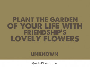 More Friendship Quotes | Love Quotes | Inspirational Quotes ...
