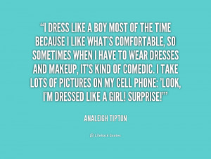 quote-Analeigh-Tipton-i-dress-like-a-boy-most-of-1-232313_1.png