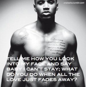 trey songz # trey songz quote # trey songz lyrics # fades away ...