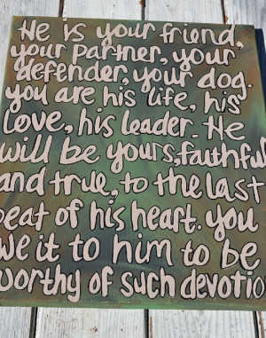 http://www.etsy.com/listing/92657488/partner-defender-your-dog-quote ...
