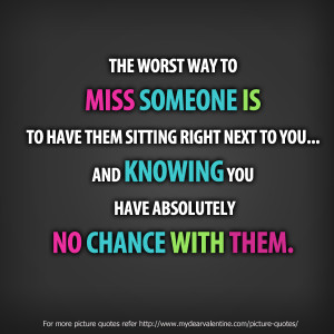 ... quotes about missing someone you love quotes about missing someone you
