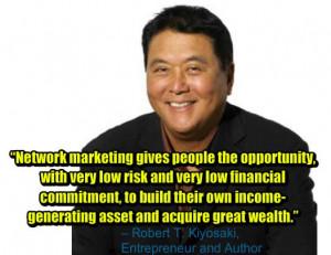 Articles tagged with: Robert Kiyosaki Network Marketing quotes