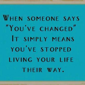 Living the change. #quote #quotes