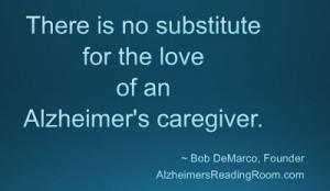 Dementia Quote - No Substitute