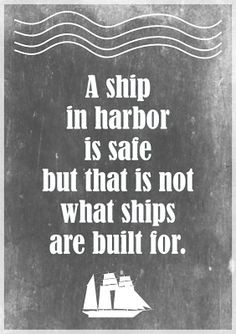 Free printable motivational quote about stress: a ship in harbor ...