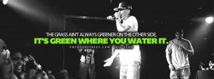 ... Aint Always Green Big Sean Quote Tell A Hoe Big Sean Lyrics Quote