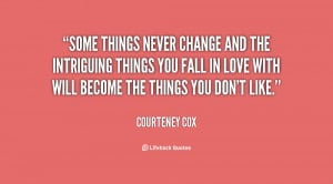 Some Things Change Quotes