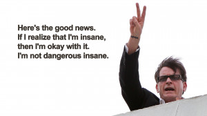 quotes peace funny insane charlie sheen humor actor men males glasses ...