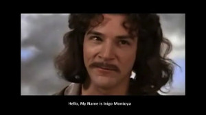 This movie quote is from the film, 'The Princess Bride' from 1987.