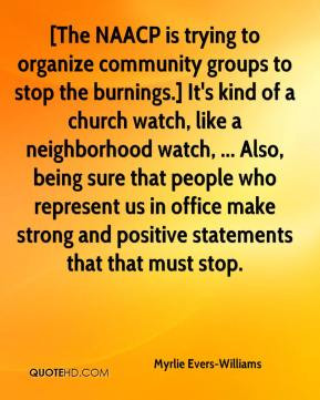 The NAACP is trying to organize community groups to stop the burnings ...
