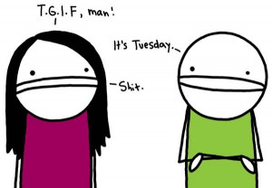 It's Tuesday...