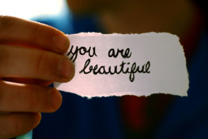 you are beautiful 25 Ways to Be Beautiful Today