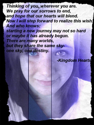 kingdom hearts opening quote kingdom hearts quotes love kingdom hearts ...