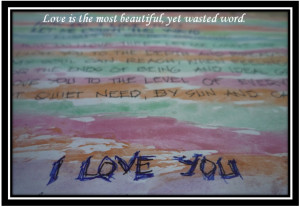 Photos with quotes: All About Love