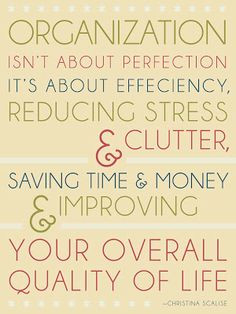 ... Your Overall Quality of Life. Check it out. #organization #organize #
