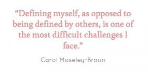 Carol Moseley-Braun quote