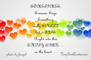 little cute love quotes for Saturday - SOMETIMES, Someone Says ...