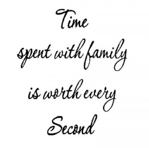 time-spent-with-family-is-worth-every-second_2495_400.jpg
