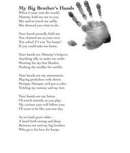 My Big Brothers Hands Poem... Ill need this someday :)