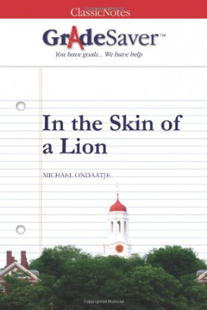 an analysis of the skin of lion by micheal ondaatje Michael ondaatje photo by dan coleman michael ondaatje's the english patient is a novel cherished by readers for its lush, subliminal prose there's a scene in in the skin of a lion where ambrose dies, it's only about half a paragraph long, and perhaps that is really the germ for the english patient's.