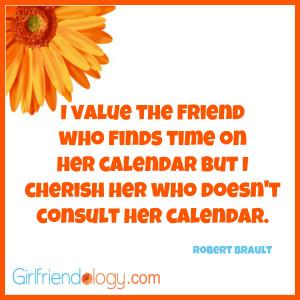 Girlfriendology value the friend, friendship quote