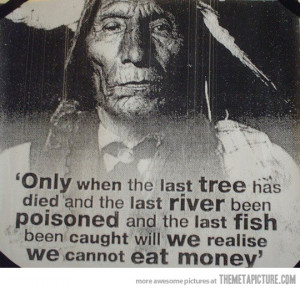 Funny photos funny native american quote money