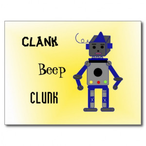 Robot with Funny Sayings Post Cards