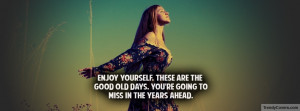 Enjoy Yourself Facebook Cover by TrendyCovers