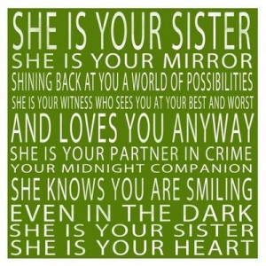 Love my big sister!