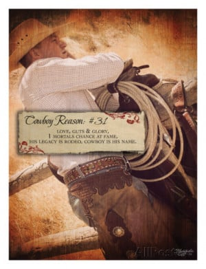 Cowboy Reason #31 by Shawnda Eva.