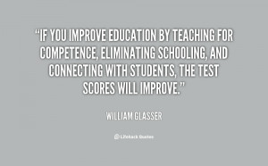 If you improve education by teaching for competence, eliminating ...