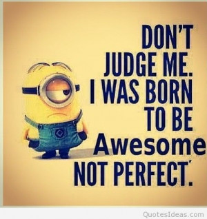 Minions sayings images, quotes and pics