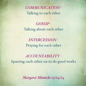 ... between communication, gossip, intercession, and accountability