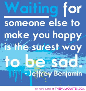 waiting-for-someone-else-jeffrey-benjamin-quotes-sayings-pictures.jpg