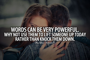 Inspirational Quotes - Words can be very powerful