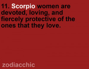 Scorpio women are devoted, loving, and fiercely protective of the ones ...