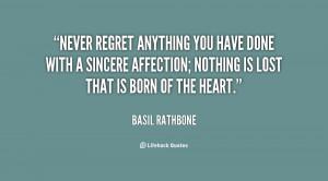 Cute Quotes Never Regret Quote