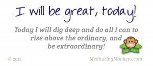 be great today greatness quotes