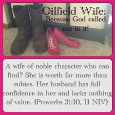 Oilfield wife..I got this